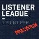 Listener League 1 Point PPR - Preview