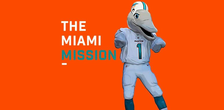 The Miami (Dolphins) Mission