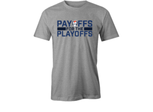 Payoffs for the Playoffs Tee