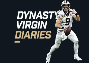 Dynasty Vigin Diaries - Drew Brees